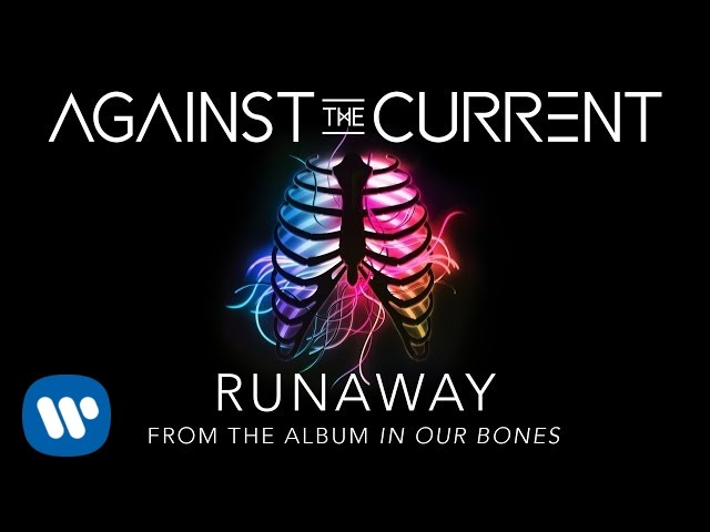 Against The Current Runaway Lyric Video