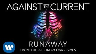 Against The Current: Runaway (LYRIC VIDEO) Mp3