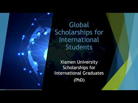 How to Apply for Xiamen University Scholarships as an International Student PhD