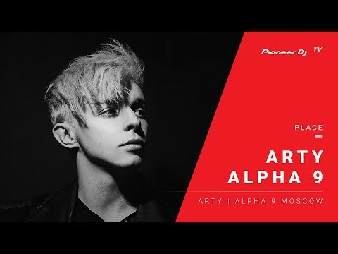 ALPHA 9 /Arty | Alpha 9 Moscow/ @ Pioneer DJ TV | Moscow