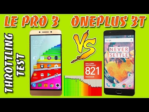 Oneplus 3t VS Leeco Le Pro 3 Throttling Test (троттлинг тест) Snapdragon 821