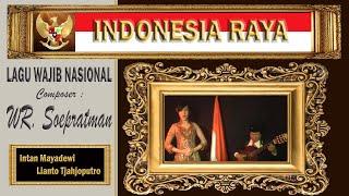 INDONESIA RAYA  - WR Soepratman - Lianto Tjahjoputro & Intan Mayadewi Tjahjaputra