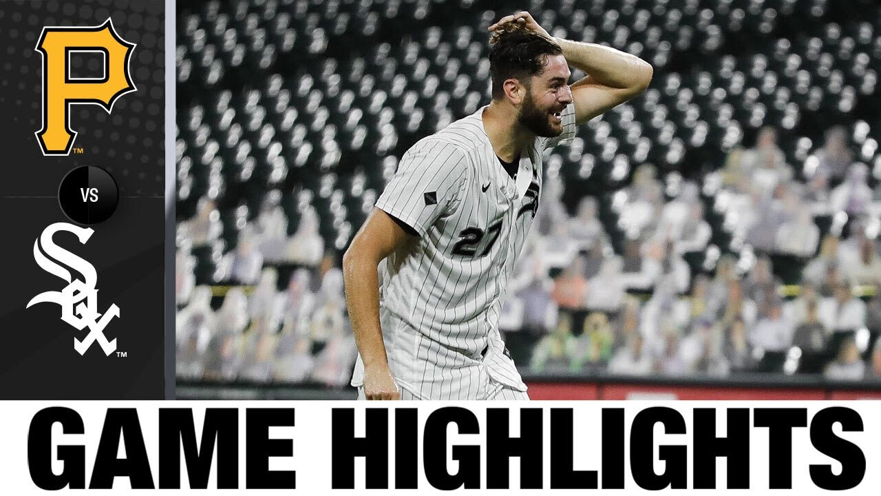 Lucas Giolito throws no-hitter vs. Pirates! | Pirates-White Sox Highlights 8/25/20