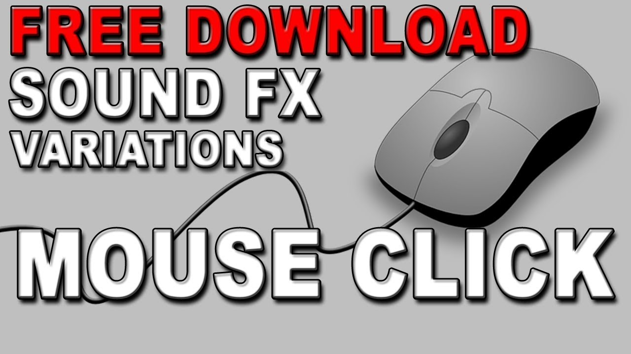 computer mouse click sound effect free download