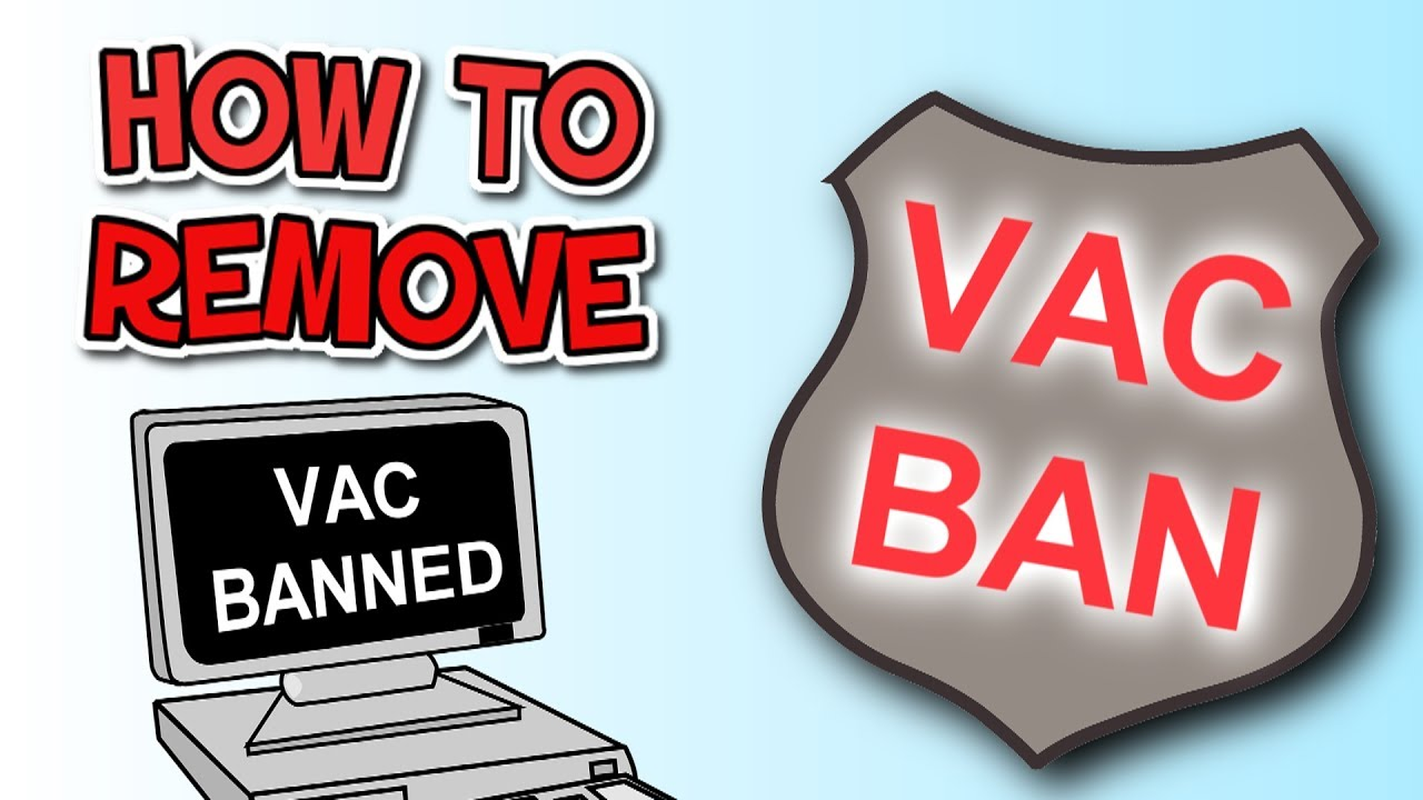 How to REMOVE your STEAM VAC BAN (still working in 2019)