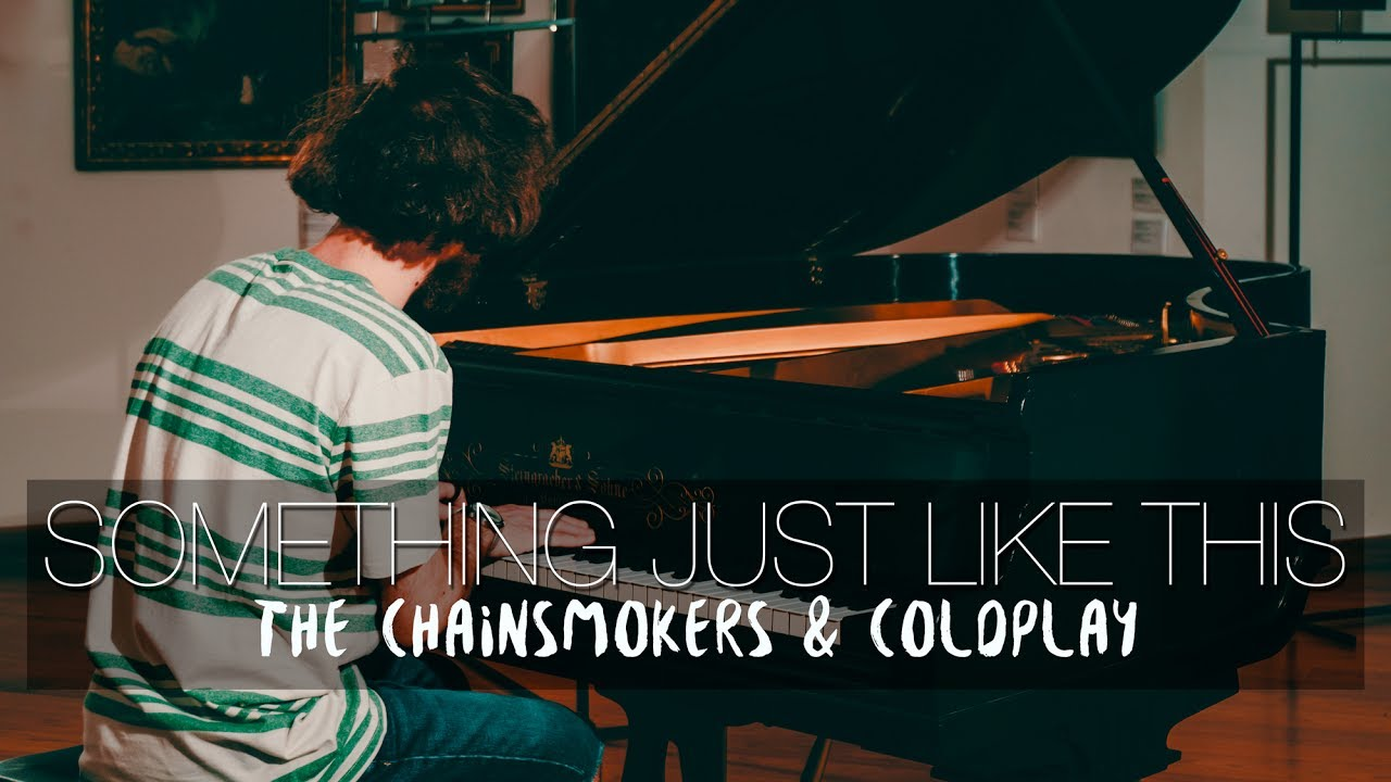 something just like this the chainsmokers coldplay piano cover
