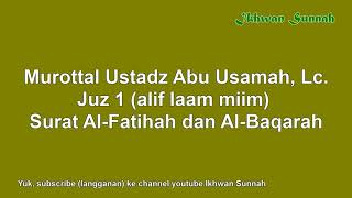 Download Mp3 Ustadz Abu Usamah - Surat Al Baqarah Juz 1