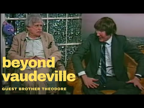 Beyond Vaudeville Episode 19 Brother Theodore 81989