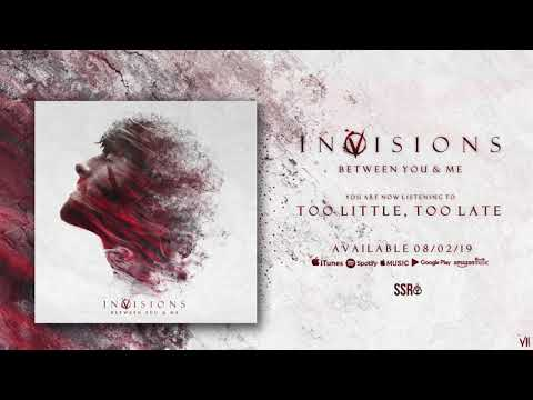 InVisions - Too Little, Too Late (Official Audio Stream) Mp3