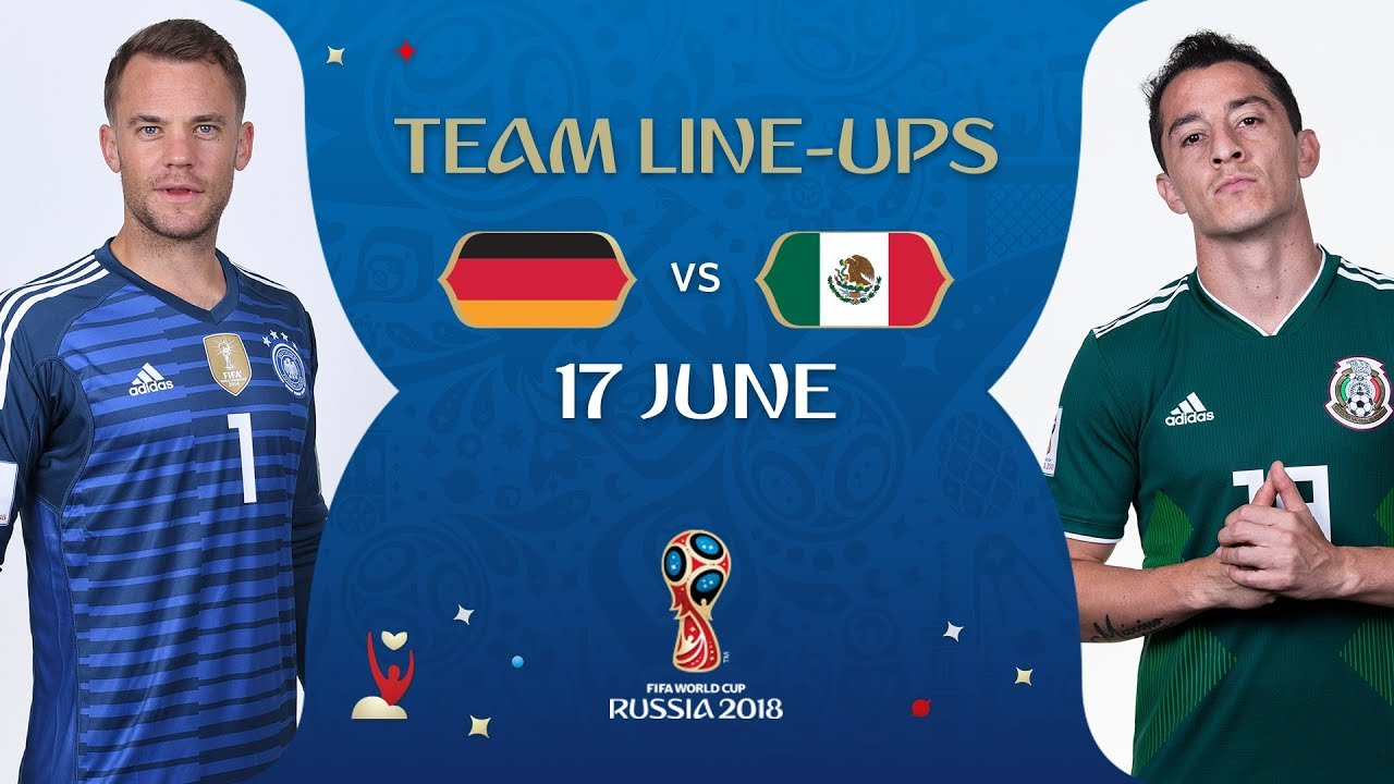 859db92e31df LINEUPS – GERMANY v MEXICO - MATCH 11   2018 FIFA World Cup™ - YouTube