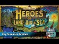 Heroes of Land, Air, & Sea Review with Roy Cannaday