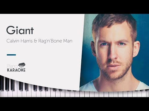 Calvin Harris - Giant (Karaoke Piano Instrumental) Rag'n'Bone Man [Original Key] Mp3