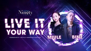 BINZ & MIULE - LIVE IT YOUR WAY (BE EXTRAORDINARY)