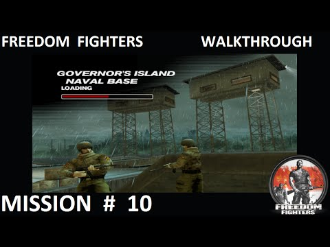 Freedom Fighters 1 - Walkthrough - Mission 10 - ''Governor's Island - Naval Base''
