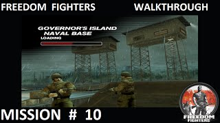 Freedom Fighters 1 - Walkthrough - Mission 10 -