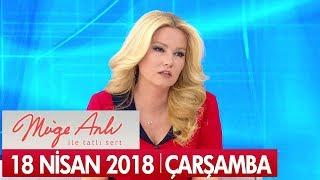 Müge Anlı ile Tatlı Sert 18 Nisan 2018 - Tek Parça
