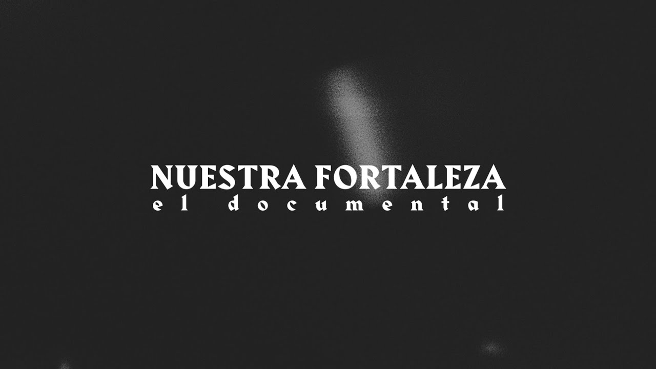 Our Fortress the Documentary / Nuestra Fortaleza el Documental - New Wine