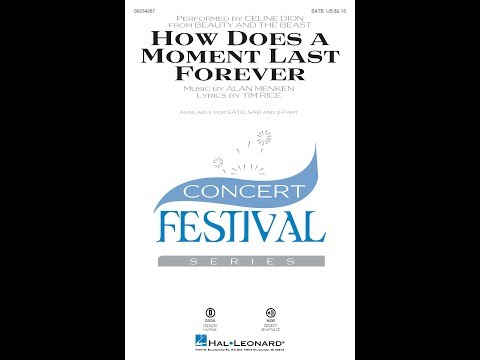 How Does a Moment Last Forever (SATB) - Arranged by Mac Huff