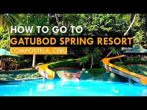 How to go to Gatubod Spring Resort Compostela Cebu