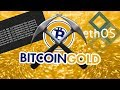 How to GPU mine Bitcoin Gold with EthOS