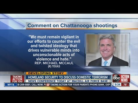 Homeland Security to discuss terrorist shooting in Tennessee