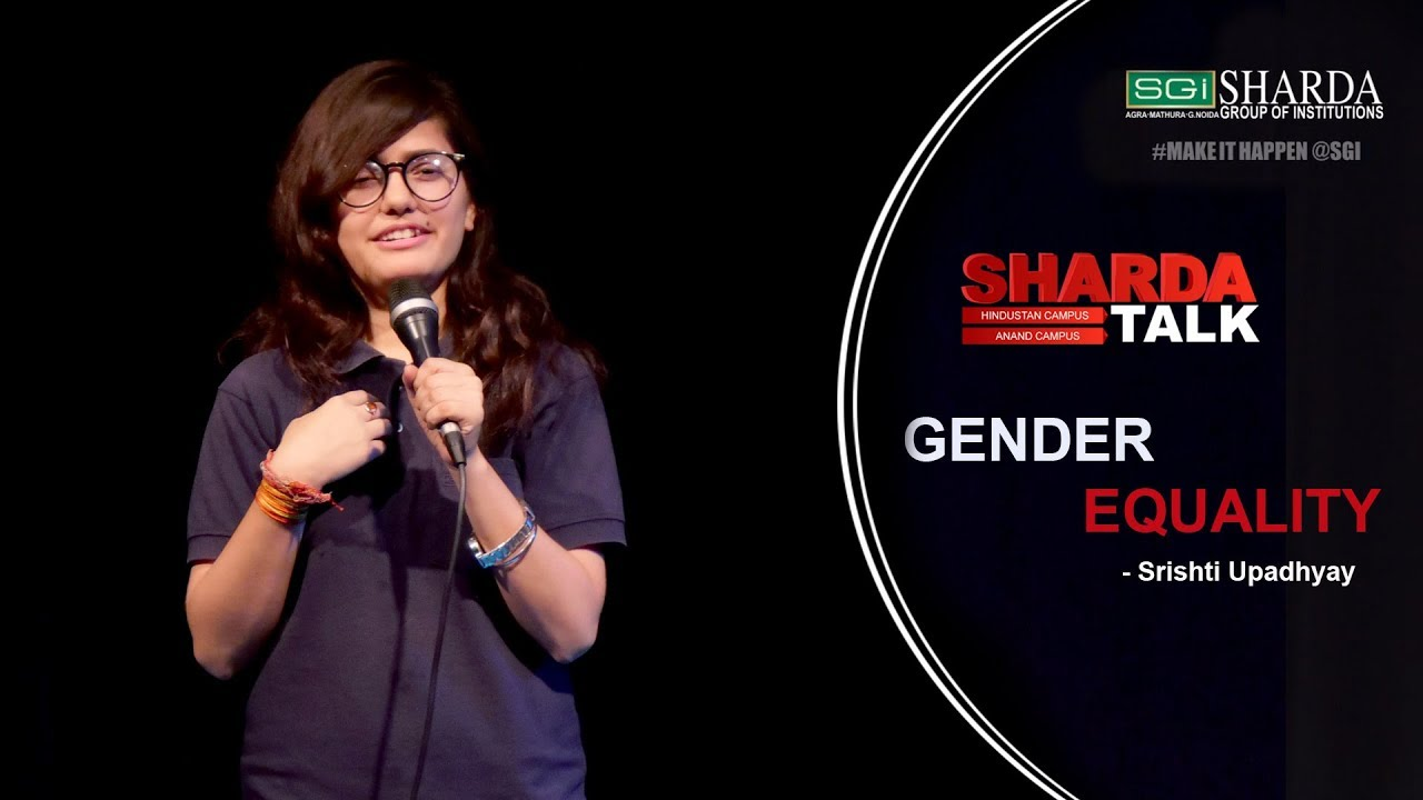 Episode 12 : Sharda Talk | Gender Equality By Srishti Upadhyay | #makeithappen