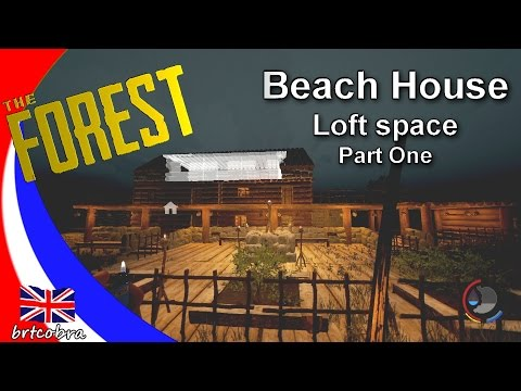 The Forest - Beach House - Loft Space part one