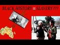 TÜRKLERE SORDUK: AFRIKA TARİHİ TAMAMEN KÖLELİK HAKKINDA MIDIR? || AFRICAN HISTORY= SLAVERY???