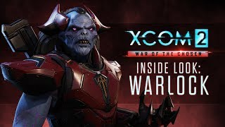 XCOM 2: War of the Chosen - Inside Look: The Warlock