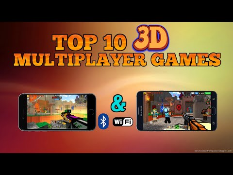 Top 10 3D multiplayer games for Android/iOS (Wi-Fi/Bluetooth)