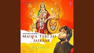 Maiya Teri Jai Jaikaar