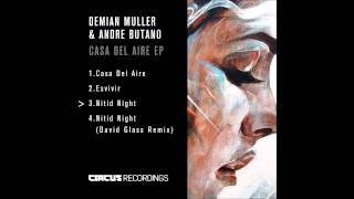 Demian Muller & Andre Butano - Casa Del Aire EP - Circus Recordings