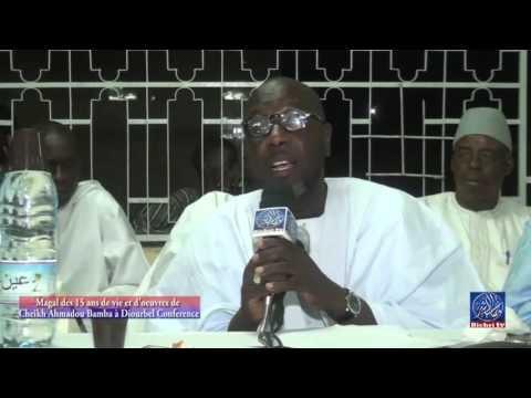 Magal des 15 ans de vie et d'oeuvres de cheikh ahmadou bamba à Diourbel Conference P2 - Murid Channel