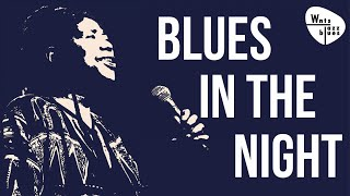 Blues In The Night - Landmark Blues