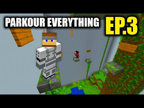 MINECRAFT: PARKOUR EVERYTHING! - EP.3