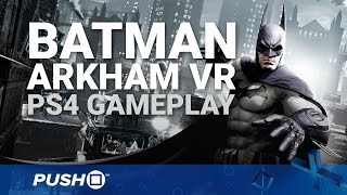 Batman: Arkham VR PS4 Gameplay: Donning the Cowl   PlayStation 4   PlayStation VR