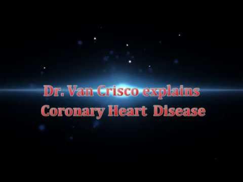 Coronary heart disease by Dr. Van Crisco