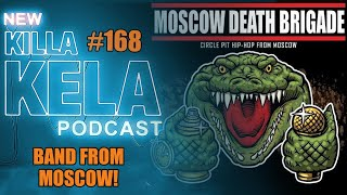 Banned in Moscow and too dangerous to tour ! Moscow Death Brigade  #168