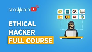 Ethical Hacker Full Course   Ethical Hacker Course For Beginners   Ethical Hacking   Simplilearn