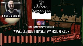 TFN Presents: PoCommunity EP. 60 - Jonathan Murrell from Bulging Gift Baskets Vancouver