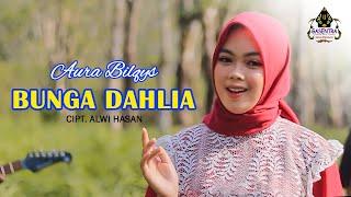 BUNGA DAHLIA - AURA BILQYS (Cover Dangdut)