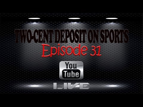 Two-Cent Deposit on Sports - Episode 31