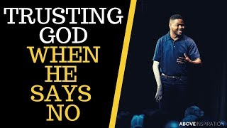 TRUSTING GOD WHEN HE SAYS NO - Inky Johnson Inspirational & Motivational Video