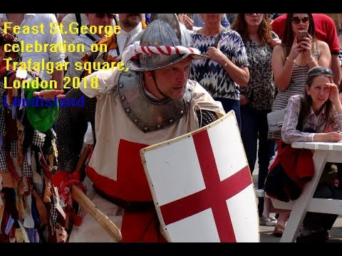 Feast of St.George celebration on Trafalgar square, London 2018