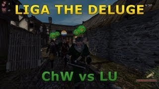 Liga The Deluge: ChW vs LU
