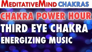Chakra Power Hour - Third Eye Chakra Energizing Music | 448 Hz Vibrations