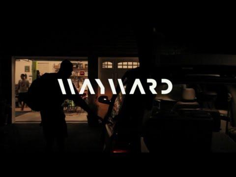 Wayward - Belize (Official Video)