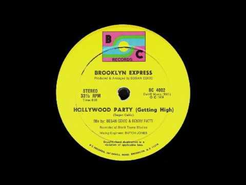 Brooklyn Express- Hollywood Party