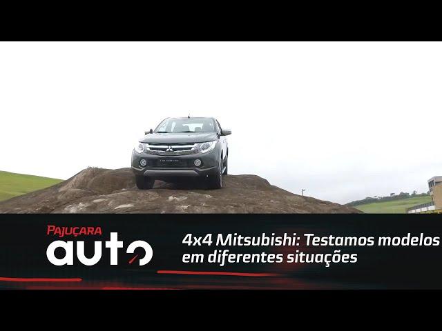 4x4 Mitsubishi: Testamos modelos em diferentes situações