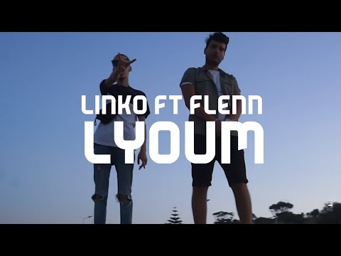 Linko ft.  Flenn - Lyoum ( Clip Officiel )